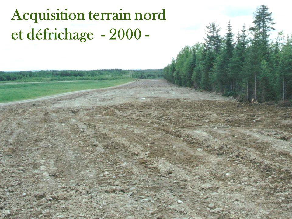 Acquisition terrain nord et défrichage - 2000 -