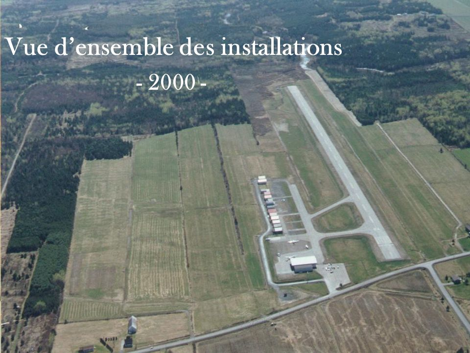 Vue densemble des installations - 2000 -