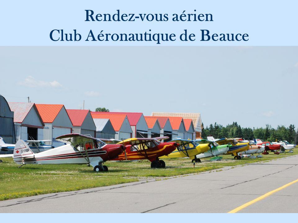 Rendez-vous aérien Club Aéronautique de Beauce
