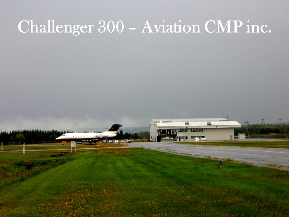 Challenger 300 – Aviation CMP inc.