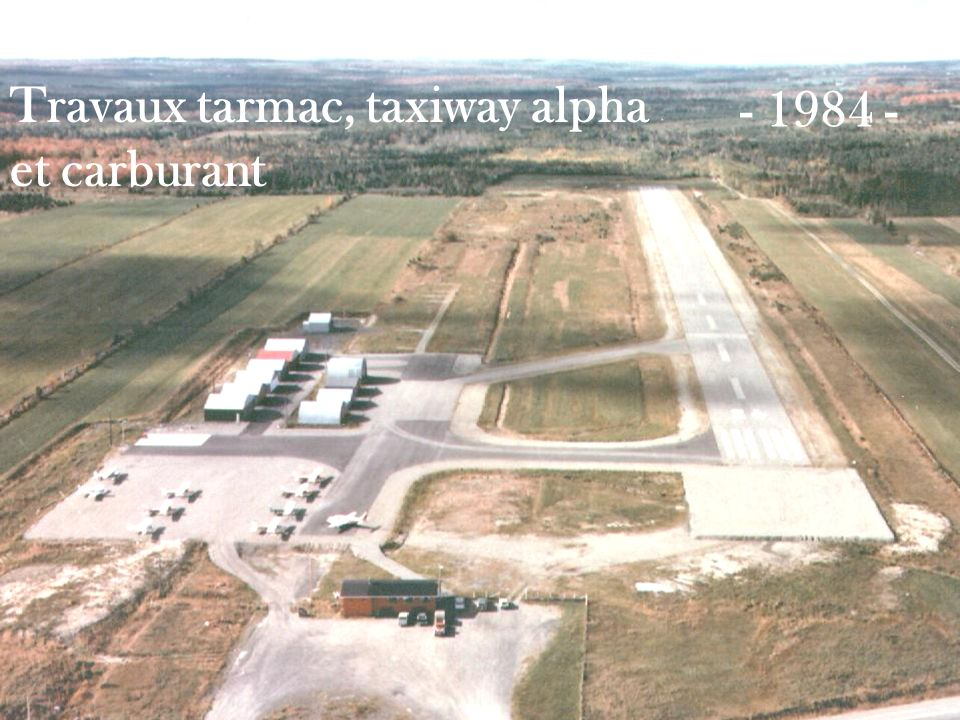 Travaux tarmac, taxiway alpha et carburant - 1984 -
