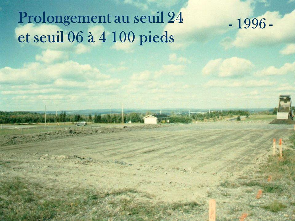 Prolongement au seuil 24 et seuil 06 à 4 100 pieds - 1996 -