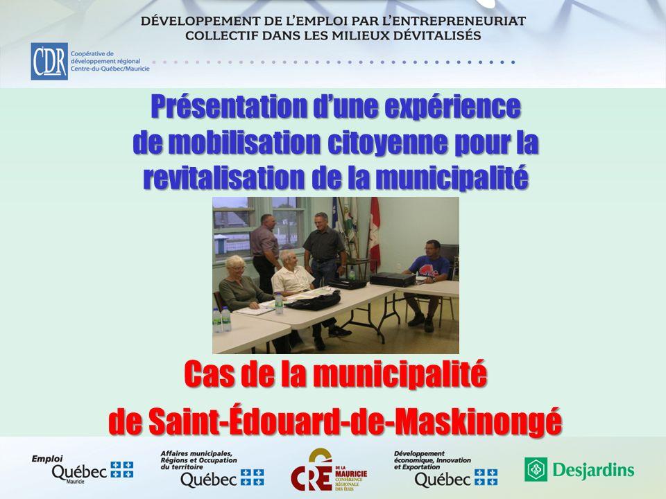 Présentation dune expérience de mobilisation citoyenne pour la revitalisation de la municipalité Cas de la municipalité de Saint-Édouard-de-Maskinongé