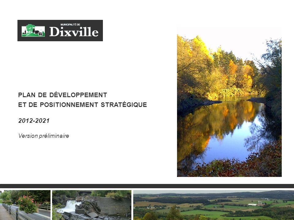 3 PLAN DE DÉVELOPPEMENT ET DE POSITIONNEMENT STRATÉGIQUE 2012-2021 Version préliminaire