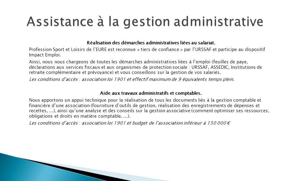 Réalisation des démarches administratives liées au salariat.