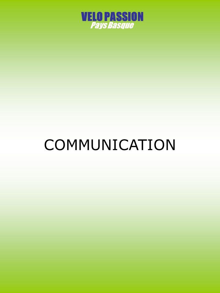 VELO PASSION Pays Basque COMMUNICATION
