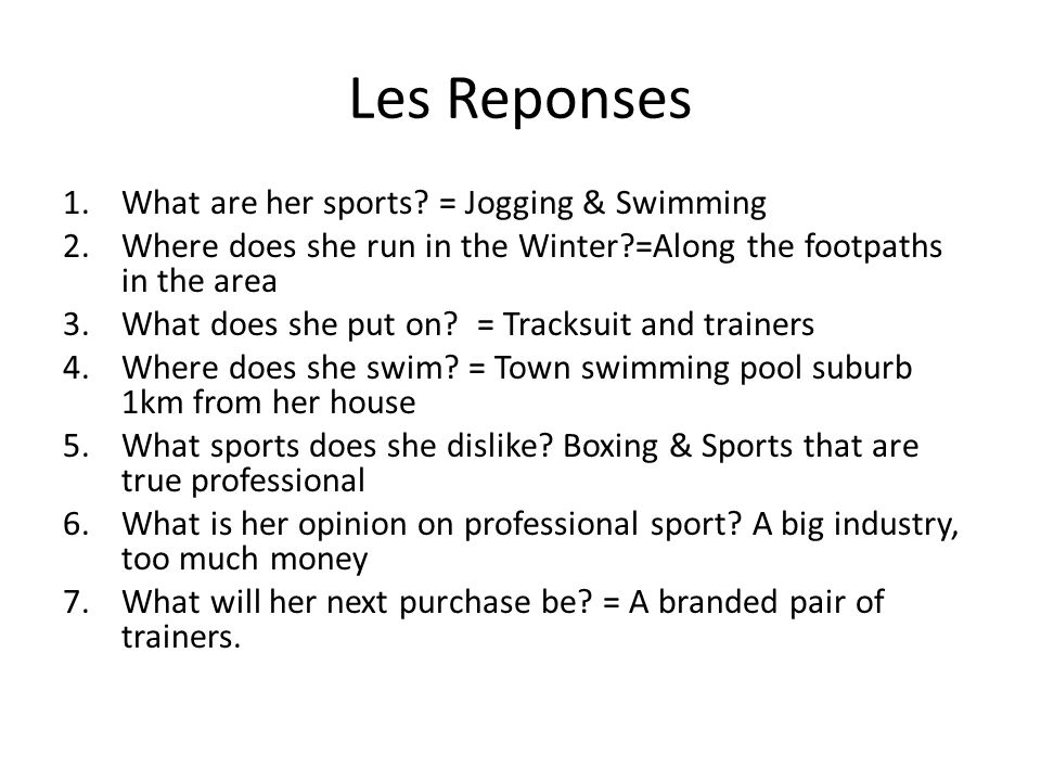 Les Reponses 1.What are her sports.