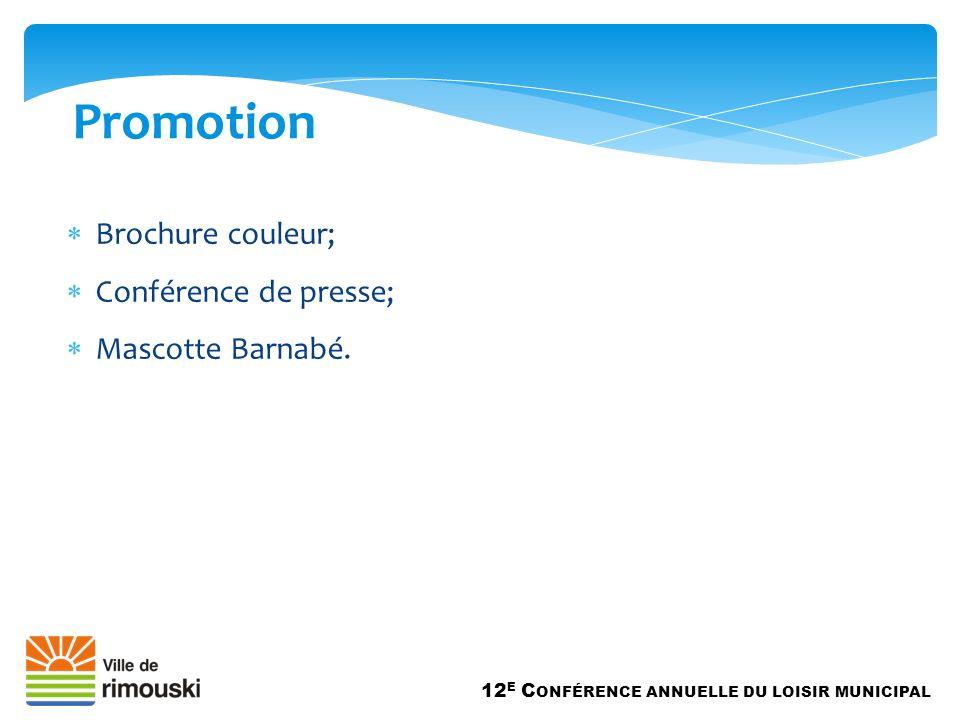 Brochure couleur; Conférence de presse; Mascotte Barnabé.