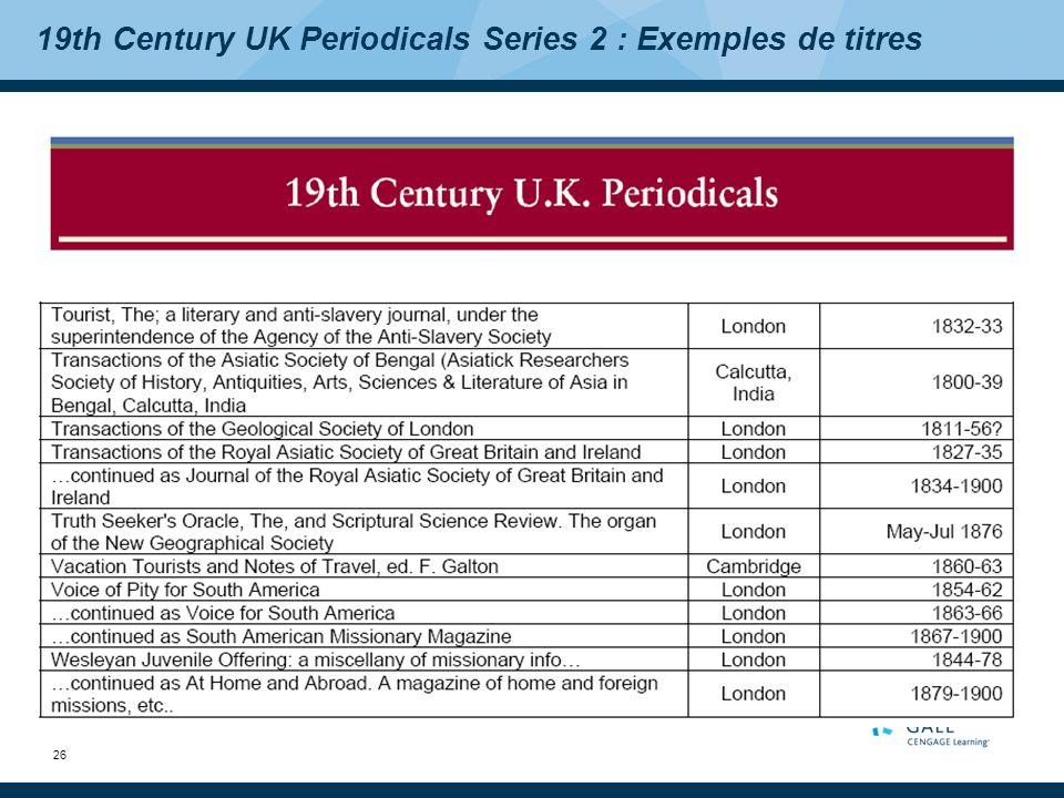 26 19th Century UK Periodicals Series 2 : Exemples de titres