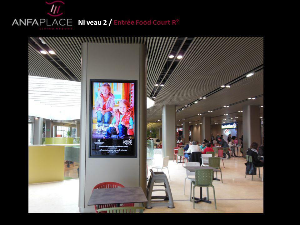 Ni veau 2 / Entrée Food Court R°