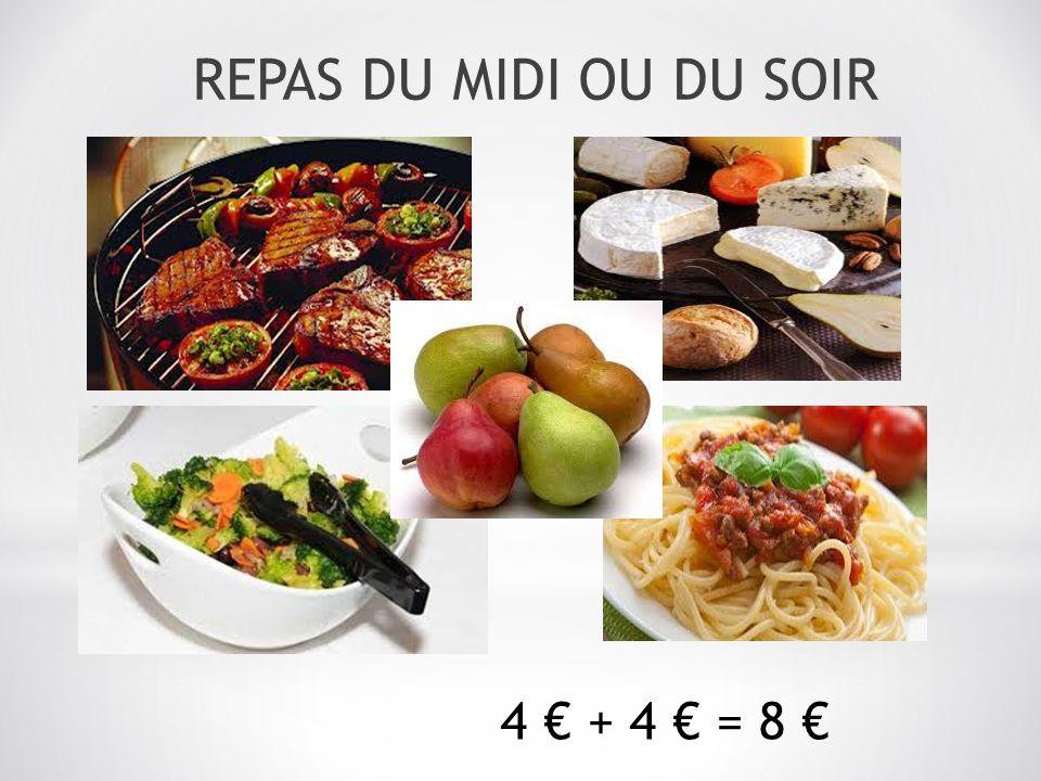 REPAS DU MIDI OU DU SOIR 4 + 4 = 8