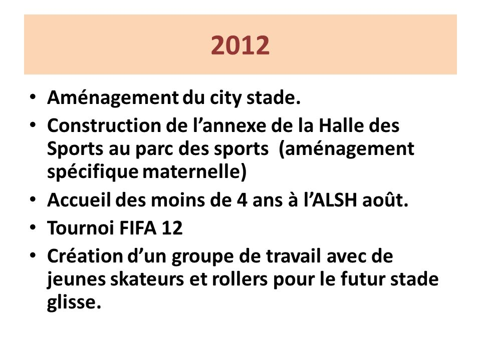 2012 Aménagement du city stade.