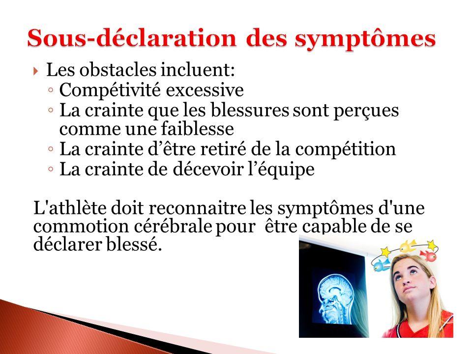 La perte de conscience n est pas nécessaire pour diagnostiquer une commotion cérébrale.