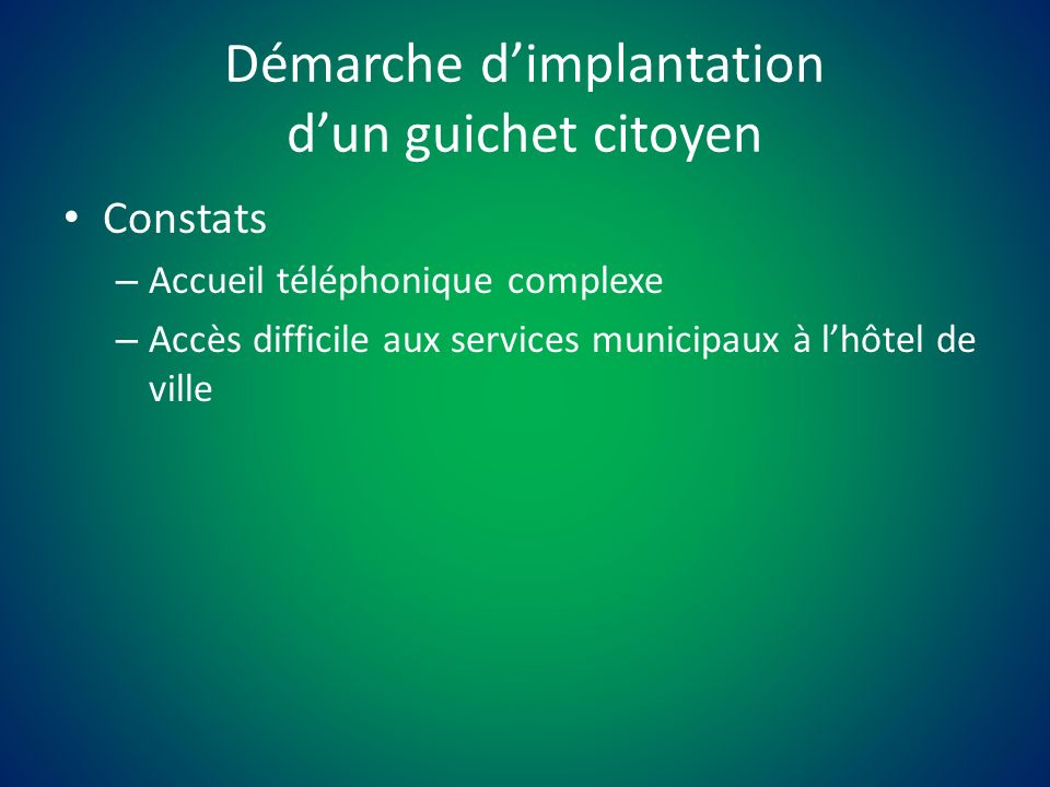 Constats – Accueil téléphonique complexe – Accès difficile aux services municipaux à lhôtel de ville