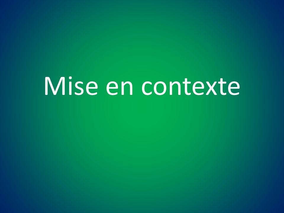 Mise en contexte