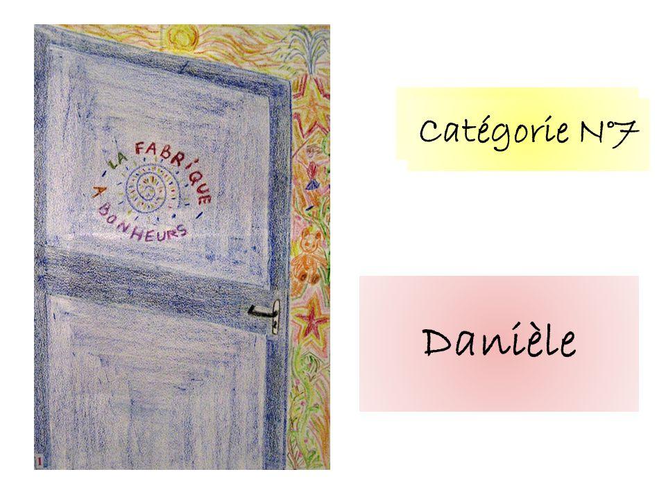 Catégorie N°7 Danièle