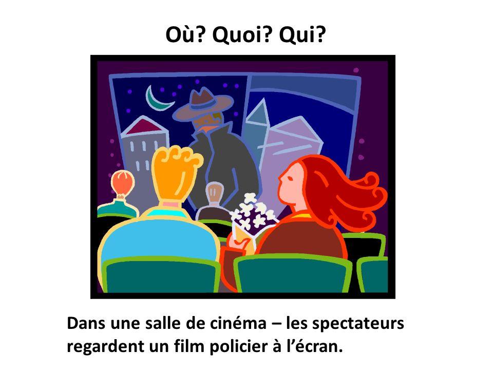 Où? Quoi? Qui? Dans une salle de cinéma – les spectateurs regardent un film policier à lécran.