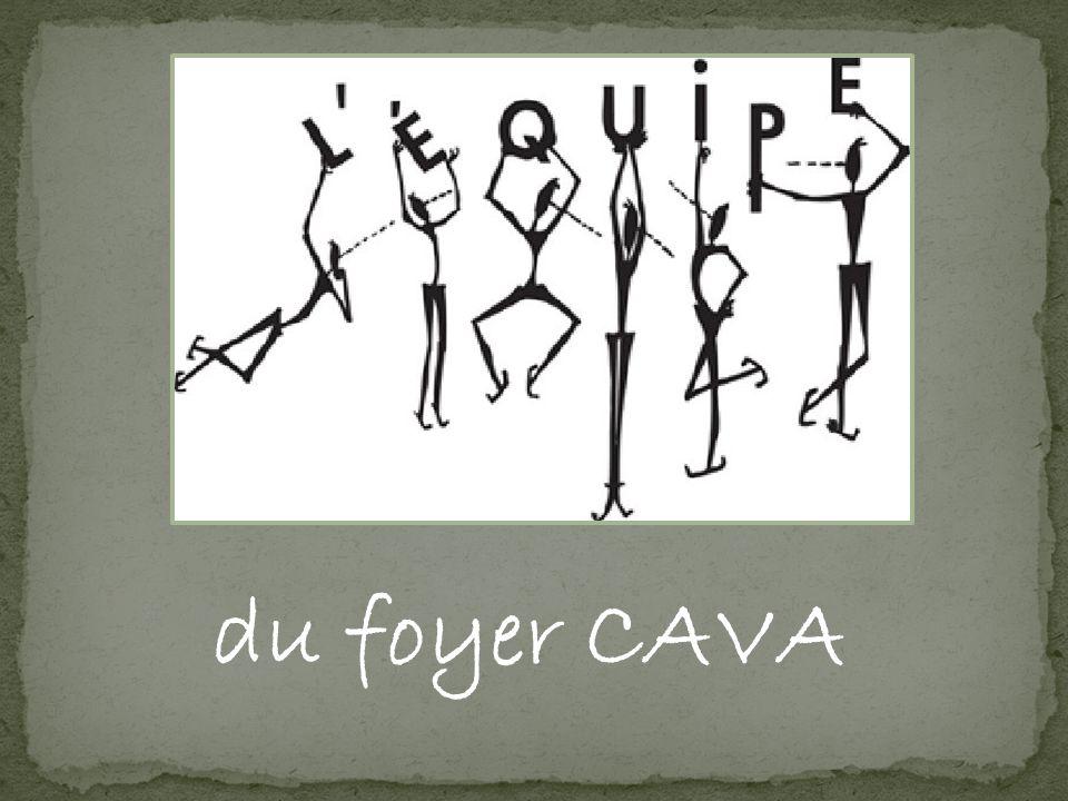 du foyer CAVA