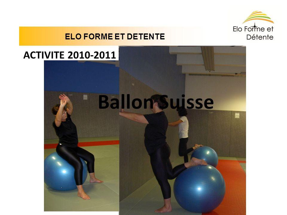 ELO FORME ET DETENTE ACTIVITE 2010-2011 Ballon Suisse