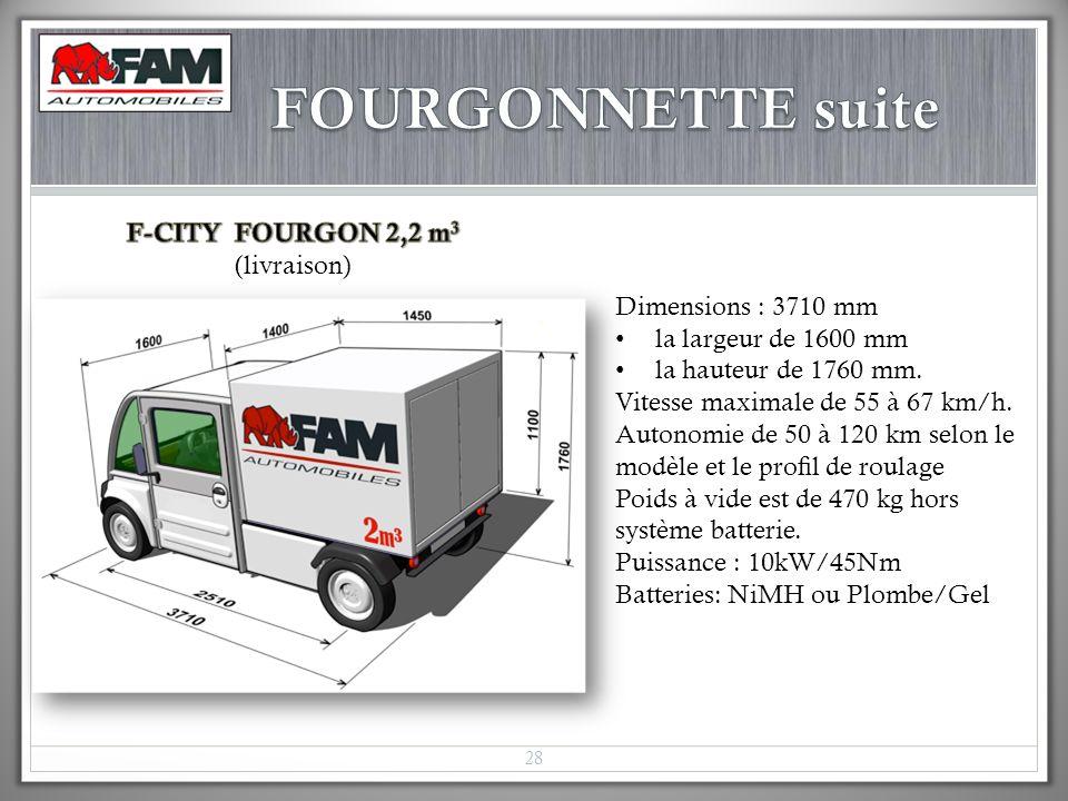 Dimensions : 3710 mm la largeur de 1600 mm la hauteur de 1760 mm. Vitesse maximale de 55 à 67 km/h. Autonomie de 50 à 120 km selon le modèle et le pro