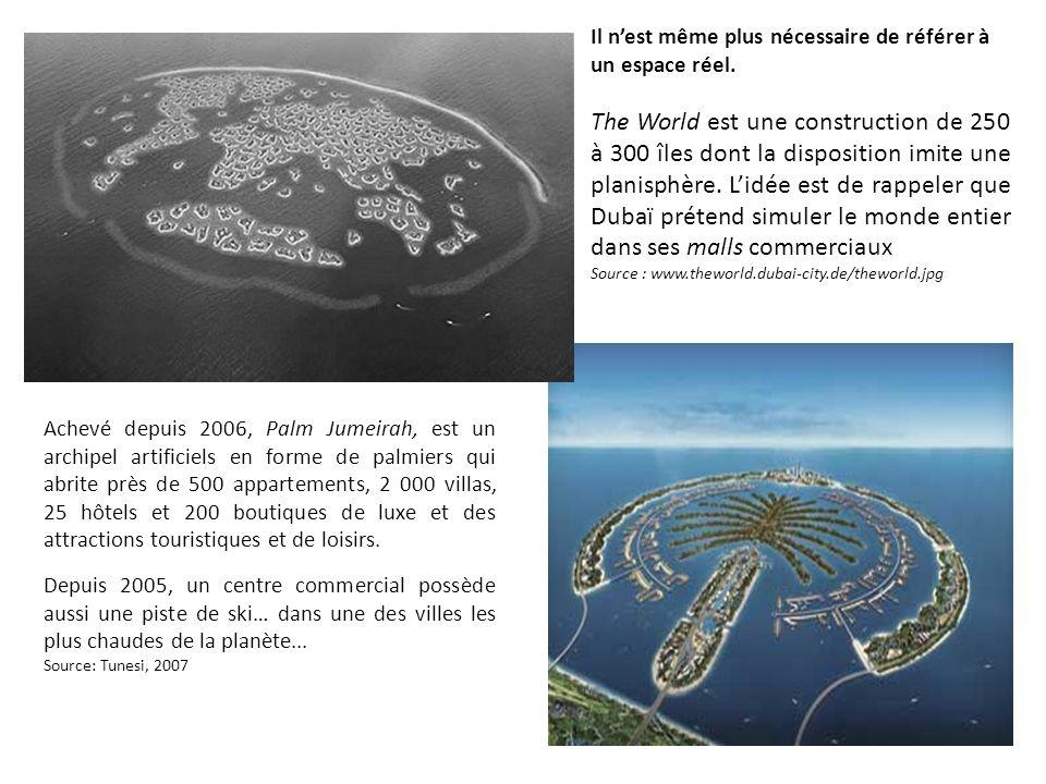 Il nest même plus nécessaire de référer à un espace réel. The World est une construction de 250 à 300 îles dont la disposition imite une planisphère.