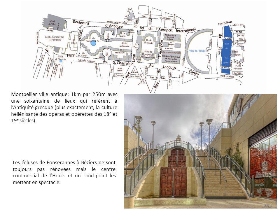 Montpellier ville antique: 1km par 250m avec une soixantaine de lieux qui réfèrent à lAntiquité grecque (plus exactement, la culture hellénisante des