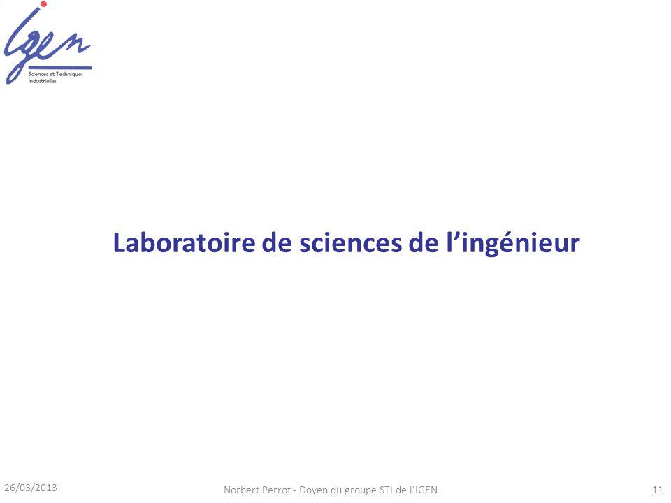 26/03/2013 Norbert Perrot - Doyen du groupe STI de l'IGEN11 Laboratoire de sciences de lingénieur
