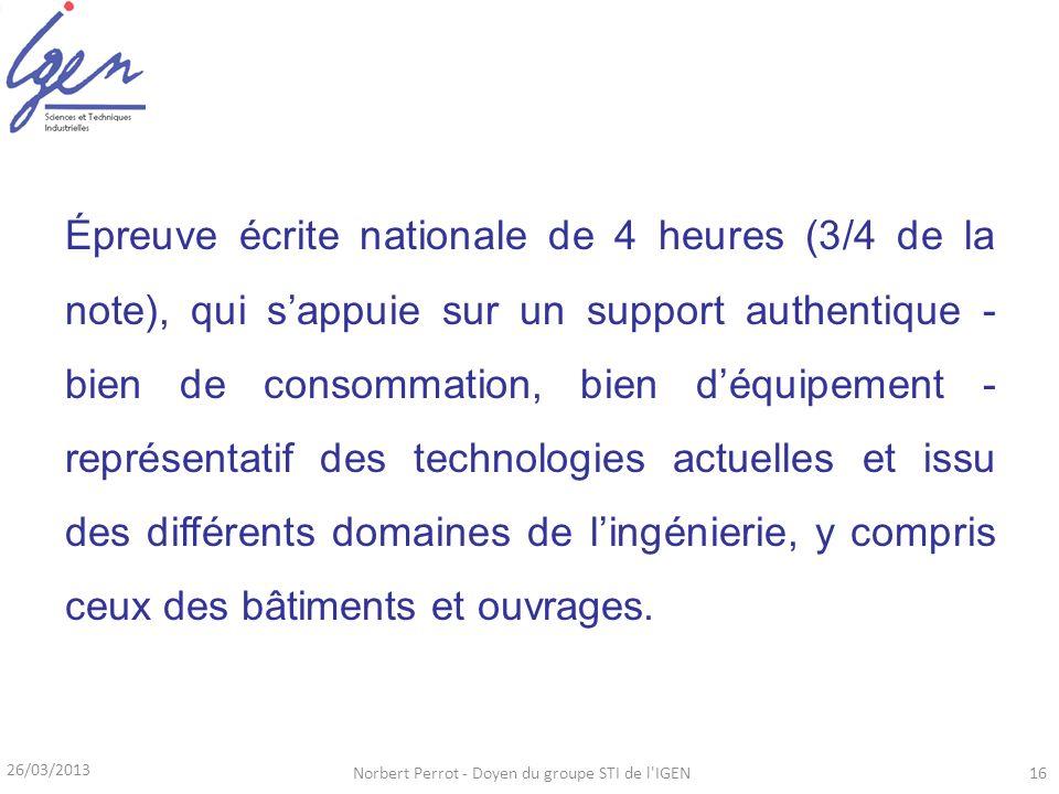 Épreuve écrite nationale de 4 heures (3/4 de la note), qui sappuie sur un support authentique - bien de consommation, bien déquipement - représentatif