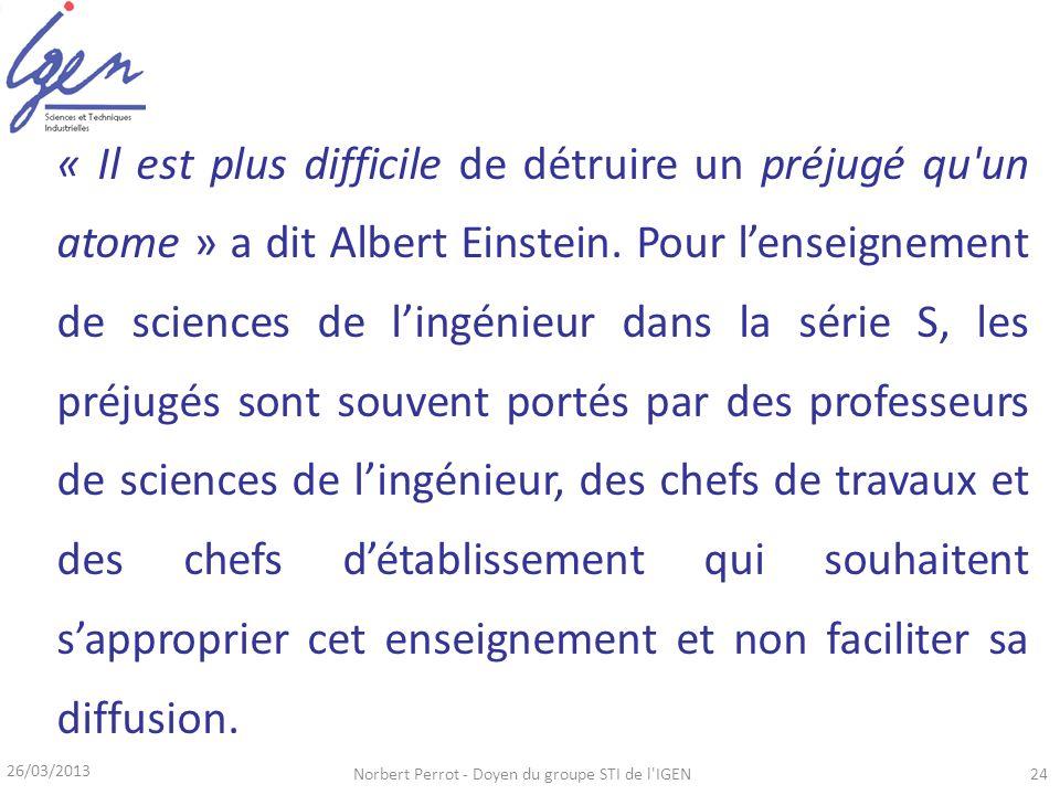 « Il est plus difficile de détruire un préjugé qu'un atome » a dit Albert Einstein. Pour lenseignement de sciences de lingénieur dans la série S, les