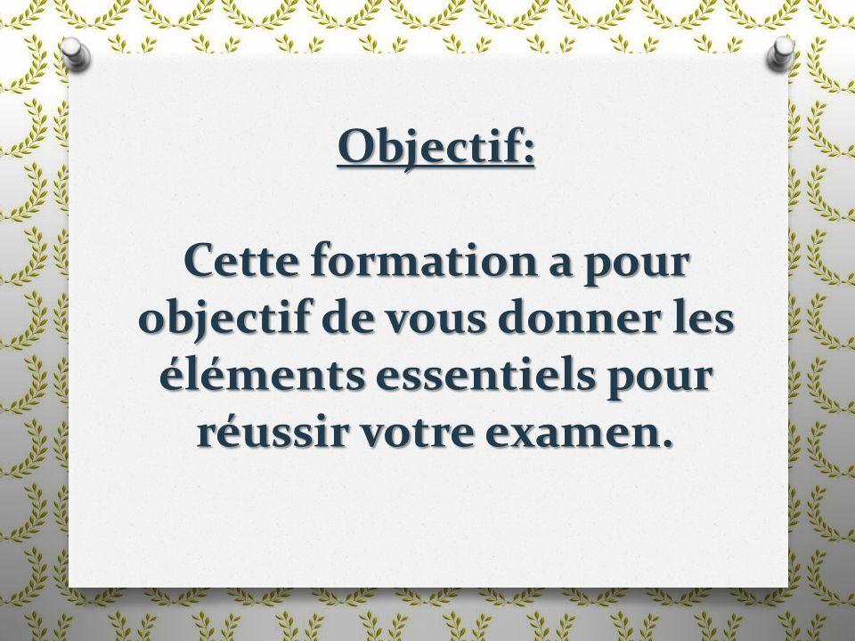 Objectif: Cette formation a pour objectif de vous donner les éléments essentiels pour réussir votre examen.