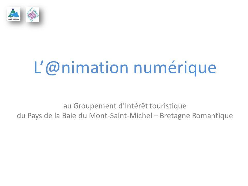 L@nimation numérique au Groupement dIntérêt touristique du Pays de la Baie du Mont-Saint-Michel – Bretagne Romantique