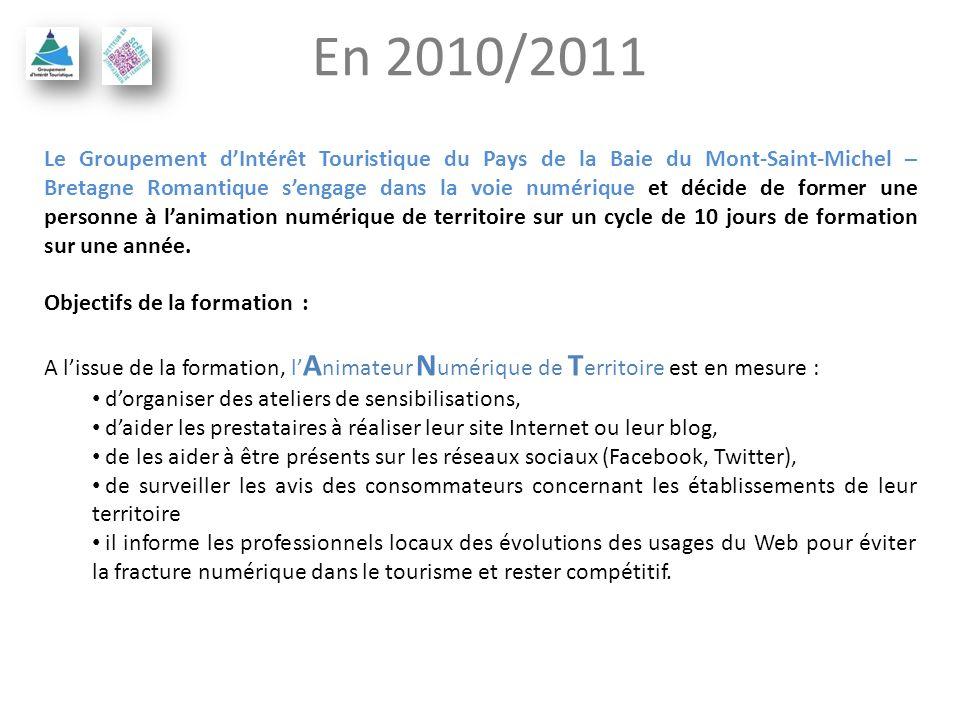 En 2010/2011 Le Groupement dIntérêt Touristique du Pays de la Baie du Mont-Saint-Michel – Bretagne Romantique sengage dans la voie numérique et décide de former une personne à lanimation numérique de territoire sur un cycle de 10 jours de formation sur une année.