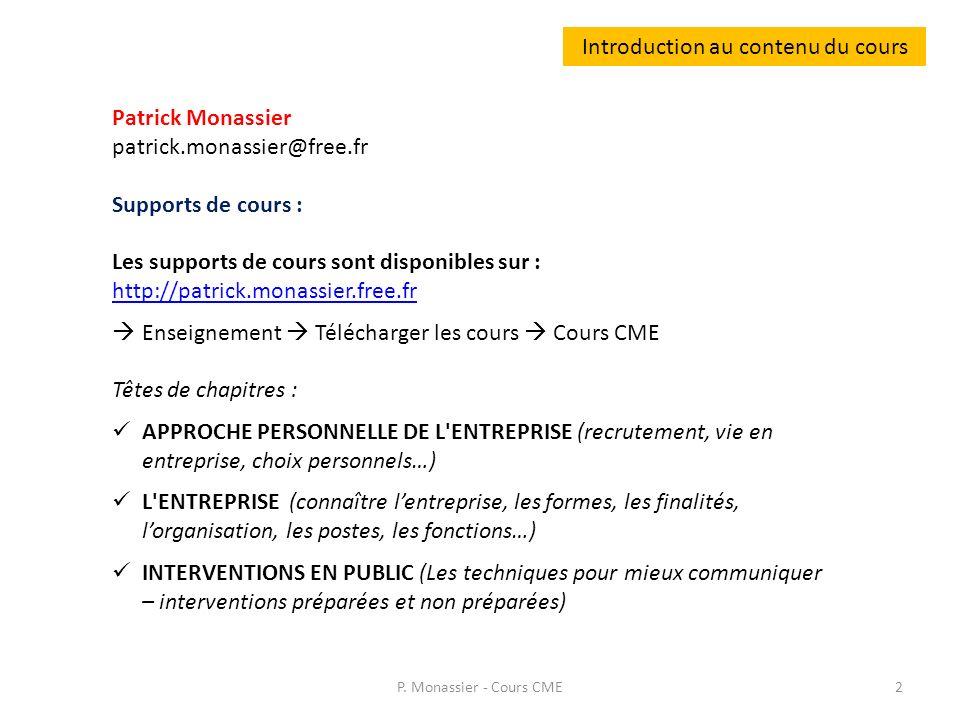 Introduction au contenu du cours Page internet http://patrick.monassier.free.frhttp://patrick.monassier.free.fr P.