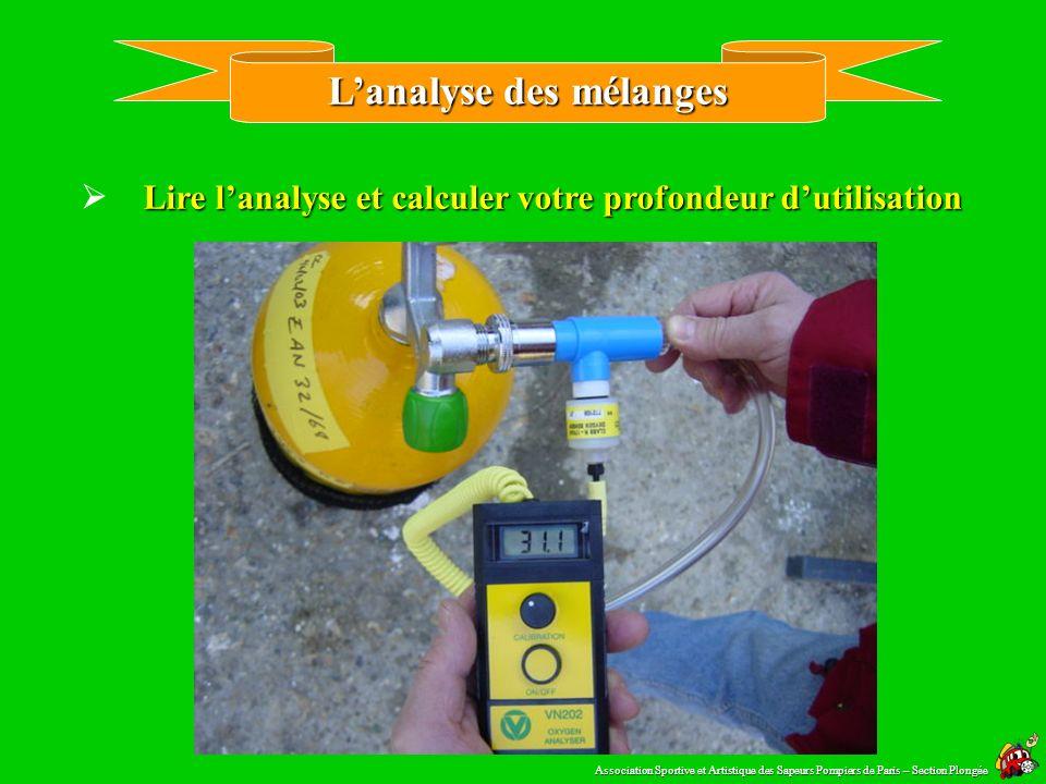 Lanalyse des mélanges Relier la sonde au bloc Association Sportive et Artistique des Sapeurs Pompiers de Paris – Section Plongée