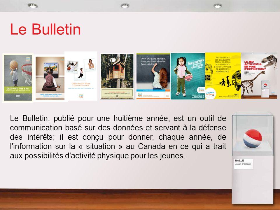 Le Bulletin Le Bulletin, publié pour une huitième année, est un outil de communication basé sur des données et servant à la défense des intérêts; il e