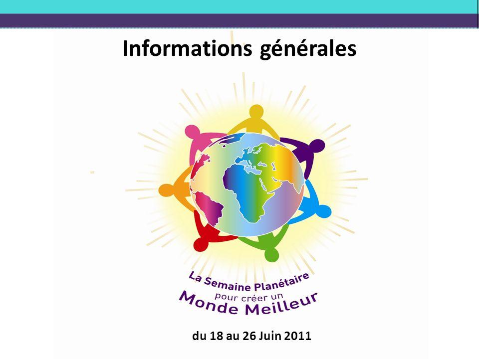 Informations générales du 18 au 26 Juin 2011