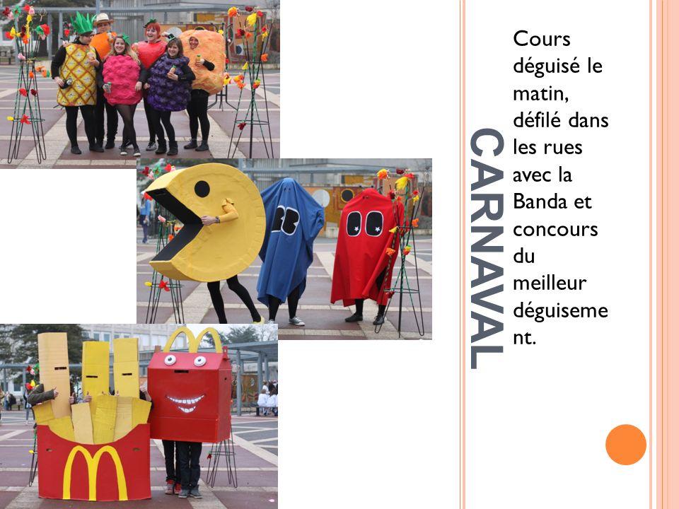 CARNAVAL Cours déguisé le matin, défilé dans les rues avec la Banda et concours du meilleur déguiseme nt.