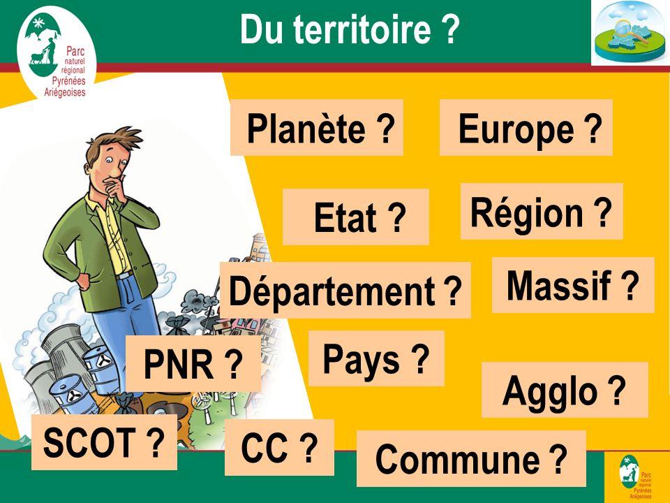 Planète .Du territoire . Europe . Etat . Région .