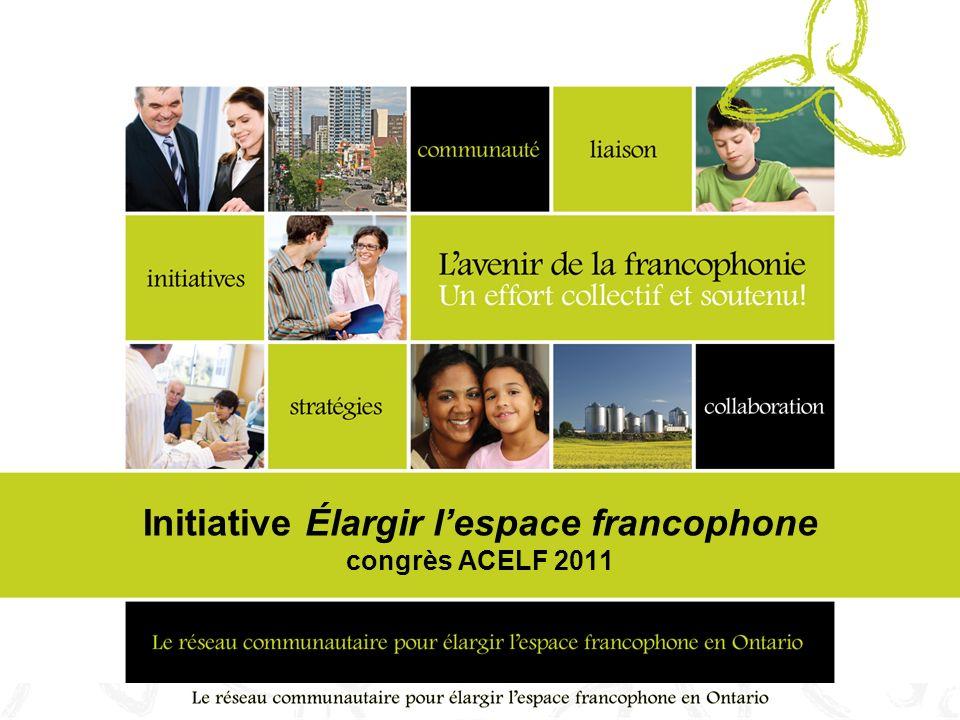 Initiative Élargir lespace francophone congrès ACELF 2011