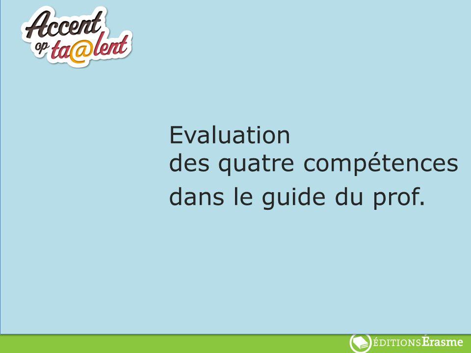Evaluation des quatre compétences dans le guide du prof.