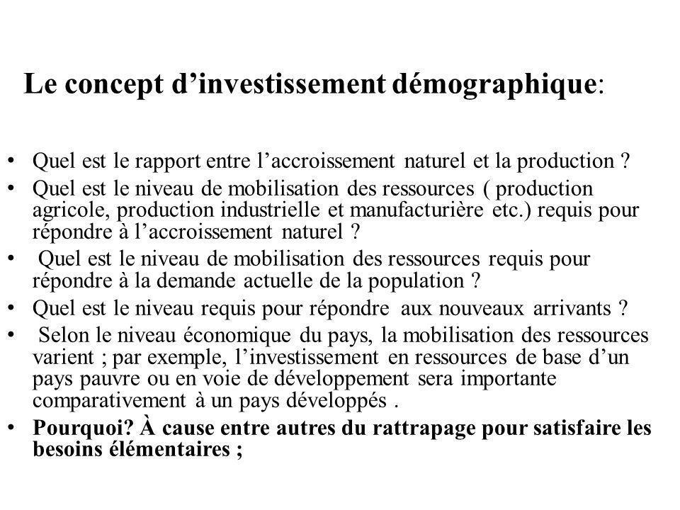 Le concept dinvestissement démographique: Quel est le rapport entre laccroissement naturel et la production .