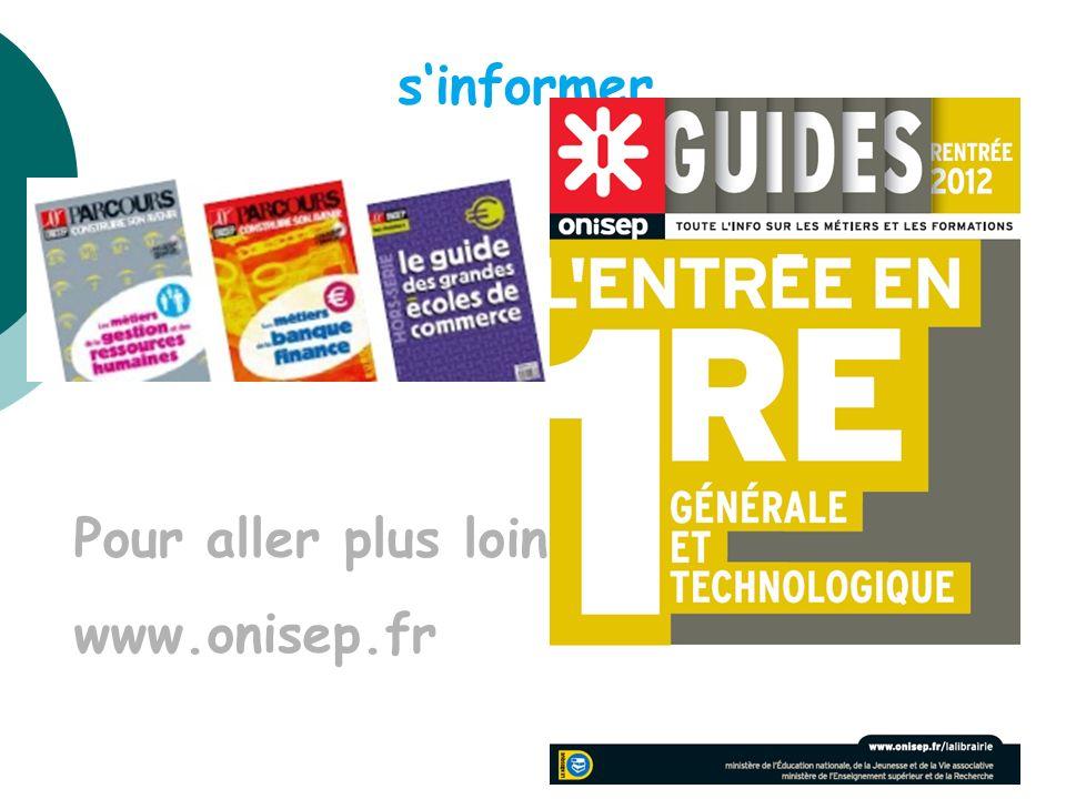 sinformer Pour aller plus loin www.onisep.fr