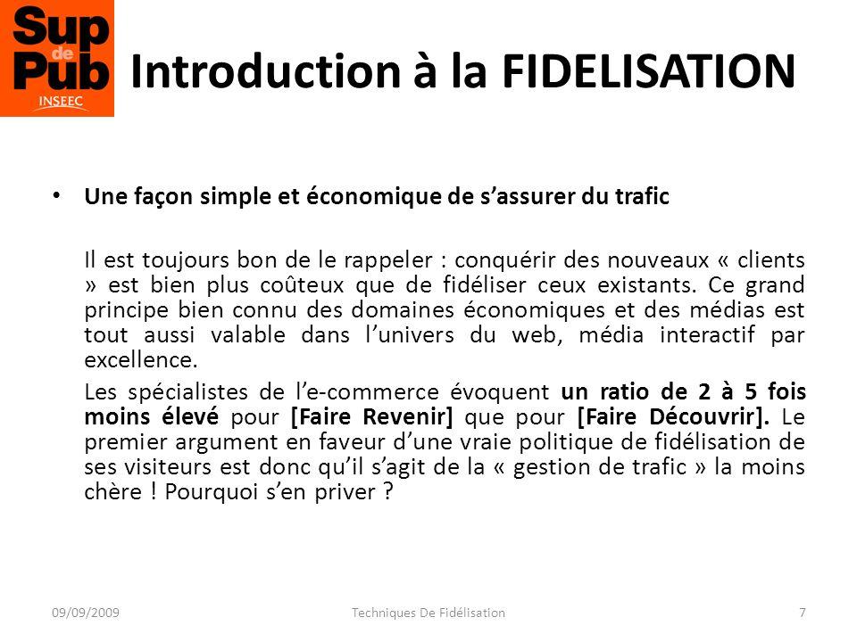 23/09/2009Techniques De Fidélisation28