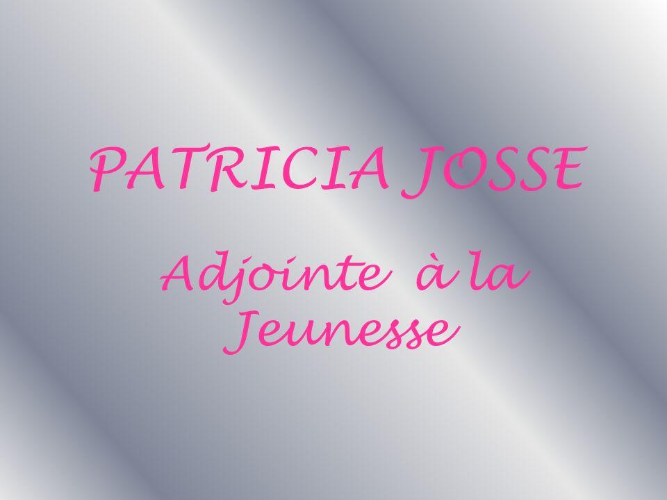 Adjointe à la Jeunesse PATRICIA JOSSE