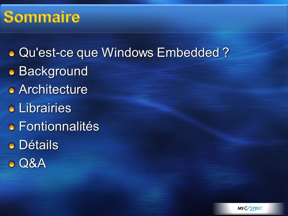 Microsoft Visual Studio 2005 Projet système/templates Post-build processing Intellisense Deploiement sur cible (USB/série) ou emulateur Debug interactif depuis l IDE Points d arrêts Espion Variables Traces Emulateur extensible Personnalisable pour correspondre à votre configuration hardware et à vos périphériques