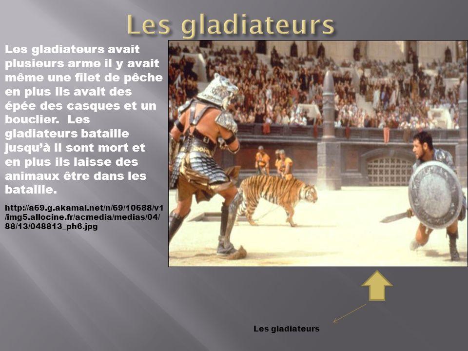 http://a69.g.akamai.net/n/69/10688/v1 /img5.allocine.fr/acmedia/medias/04/ 88/13/048813_ph6.jpg Les gladiateurs avait plusieurs arme il y avait même u