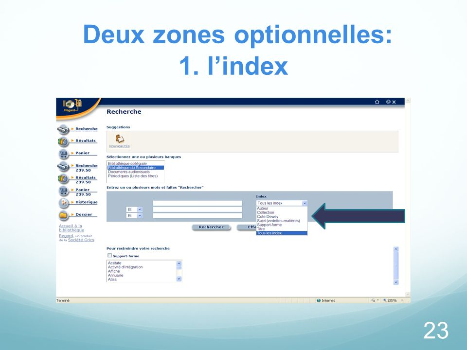 Deux zones optionnelles: 1. lindex 23