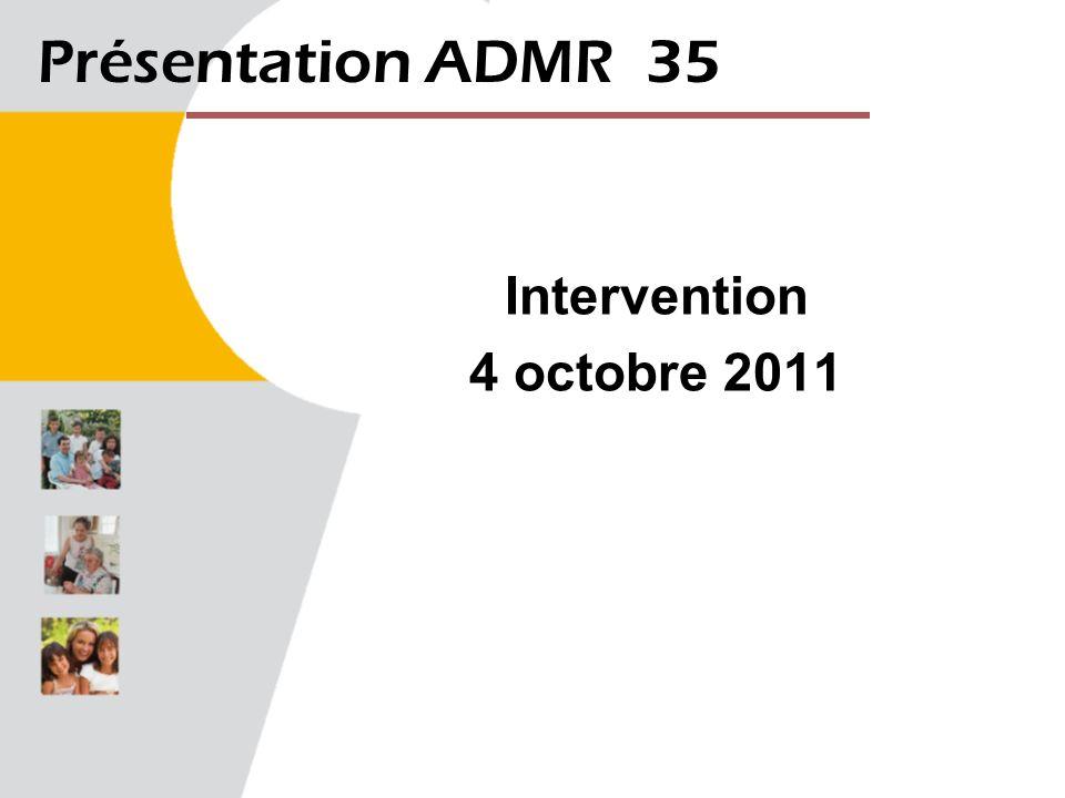 Présentation ADMR 35 Intervention 4 octobre 2011