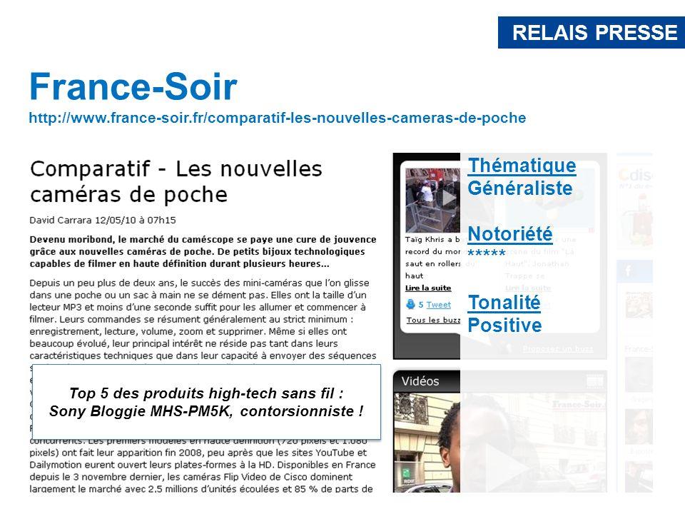 France-Soir http://www.france-soir.fr/comparatif-les-nouvelles-cameras-de-poche Top 5 des produits high-tech sans fil : Sony Bloggie MHS-PM5K, contors