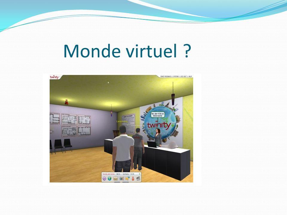 Monde virtuel ?